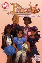 Princeless Tales of Family Ashe #1 by Jeremy Whitley