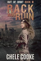 Rack and Ruin by Chele Cooke