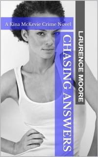 Chasing Answers (Kina McKevie #2)
