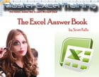 The Excel Answer Book - THE ONLY GUIDE YOU'LL EVER NEED! -The Fastest, Easiest and Most Fun Way to Learn Microsoft Excel - Get it NOW! by Scott Falls