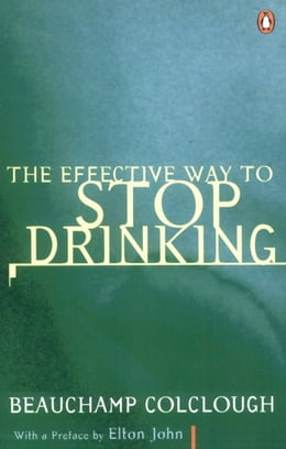 Book The Effective Way to Stop Drinking by Beechy Colclough