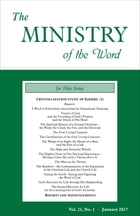 The Ministry of the Word, Vol. 21, No 1: Crystallization-study of Ezekiel (1) by Various Authors