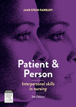 Patient and Person Interpersonal Skills in Nursing