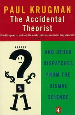 Book The Accidental Theorist by Paul Krugman