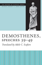 Demosthenes, Speeches 39-49