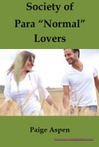 Society of Paranormal Lovers Part I (Paranormal Erotica) by Paige Aspen