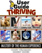 User Guide for Thriving by Corey Teramana