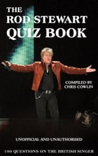 The Rod Stewart Quiz Book by Chris Cowlin