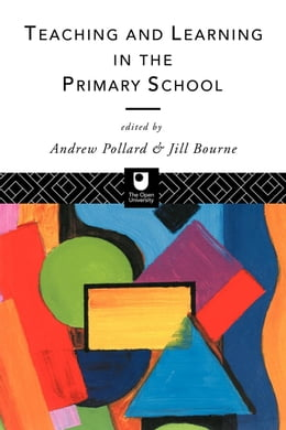 Book Teaching and Learning in the Primary School by Bourne, Jill