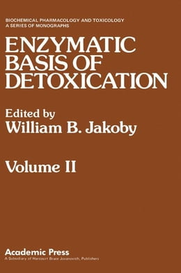 Book ENZYMATIC BASIS OF DETOXICATION VOLUME 2 by Jakoby, William B.
