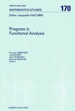 Book Progress in Functional Analysis by Bierstedt, K. D.