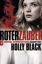 Roter Zauber: Band 2 by Holly Black