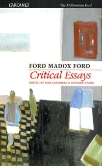 Critical Essays of Ford Madox Ford
