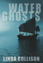 Water Ghosts by Linda Collison