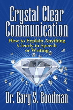 Crystal Clear Communication