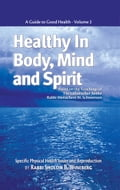 Healthy in Body, Mind and Spirit: Volume II 0800ecbd-9a36-432e-a495-e547b9f094df