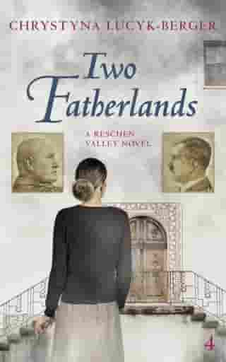 Two Fatherlands: Reschen Valley Part 4 by Chrystyna Lucyk-Berger
