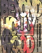 Beyond Hollywood: 21st Century International Film by Tom Greenwald