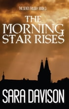 The Morning Star Rises by Sara Davison