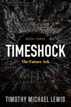 Timeshock 3 : The Future Ark