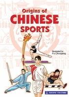 Origins of Chinese Sports by Lim SK