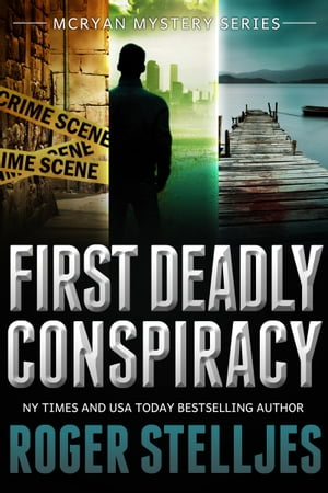 First Deadly Conspiracy (McRyan Mystery Series) Box Set