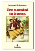 Tre uomini in barca Jerome K. Jerome Author