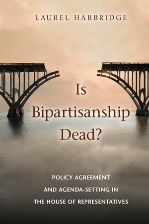 Is Bipartisanship Dead? Policy Agreement and Agenda-Setting in the House of Representatives