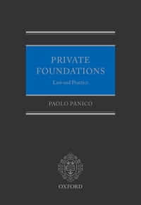 Private Foundations: Law and Practice