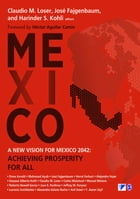 A New Vision for Mexico 2042: Achieving Prosperity for All