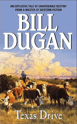 Book Texas Drive by Bill Dugan