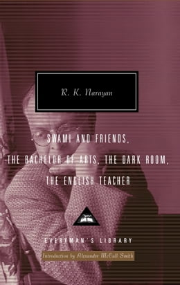 Book Swami and Friends, The Bachelor of Arts, The Dark Room, The English Teacher by R. K. Narayan