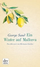 Ein Winter auf Mallorca by George Sand