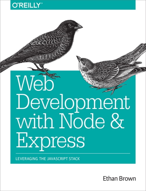 Web Development with Node and Express