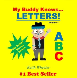 My Buddy Knows Letters: My Buddy Knows, #1