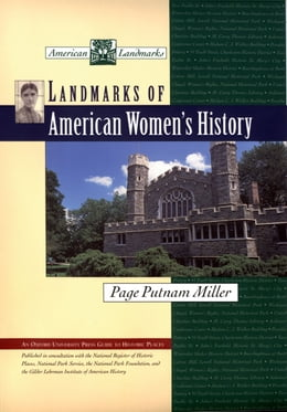 Book Landmarks of American Women's History by Page Putnam Miller