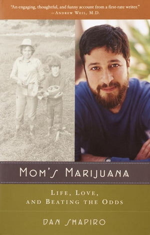 Mom's Marijuana Life,  Love,  and Beating the Odds