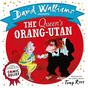 The Queen?s Orang-Utan (Read aloud by David Walliams)