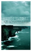 Am Schattenufer by Killen McNeill
