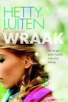 Wraak by Hetty Luiten