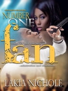 Number One Fan by Lakia Nichole