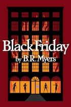 Black Friday (Night Shift series #2) by B.R. Myers