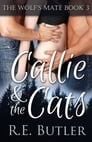 The Wolf's Mate Book 3: Callie & The Cats Cover Image