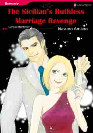 THE SICILIAN'S RUTHLESS MARRIAGE REVENGE (Harlequin Comics): Harlequin Comics by Carole Mortimer