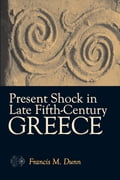 Present Shock in Late Fifth-Century Greece 0be8964a-f9ad-4453-8ee9-2172c76e36f9