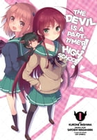 The Devil Is a Part-Timer! High School!, Vol. 1 by Satoshi Wagahara