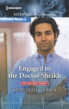 Engaged to the Doctor Sheikh by Meredith Webber