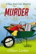 Murder In The Flower Beds d7518c49-9b86-4891-84b1-389f8c42906a