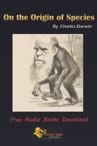 On the Origin of Species: Free Audio Books Download by Charles Darwin