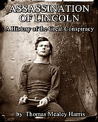 Assassination of Lincoln by Thomas Mealey Harris